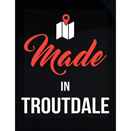 Inked Creatively Made in Troutdale City Funny Gift - Sticker