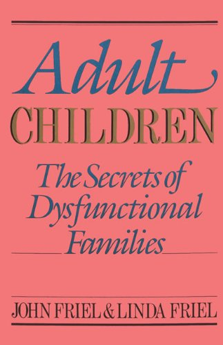Adult child of dysfunctional family