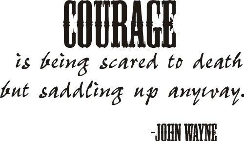 Decalgeek Courage John Wayne Quote Vinyl Wall Decal