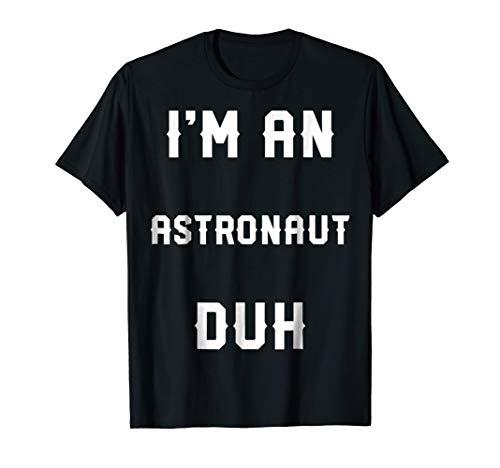 (Halloween Easy Astronaut Costume Shirts, I'm An)