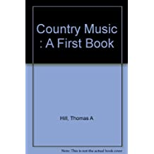 Country music (A First book)