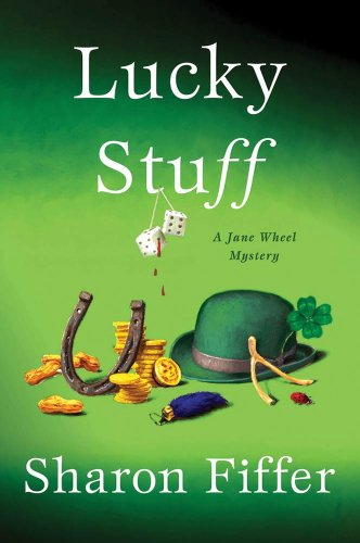 Lucky Stuff (Jane Wheel Mysteries Book 8)