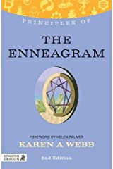 Principles of the Enneagram: What it is, how it works, and what it can do for you Second Edition (Discovering Holistic Health) Paperback