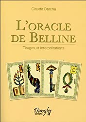 L'Oracle de Belline - Tirages et interprétations