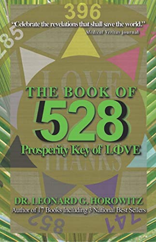 The Book Of 528 Prosperity Key Of Love Kindle Edition By Leonard