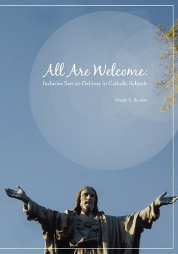 All Are Welcome: Inclusive Service Delivery In Catholic Schools