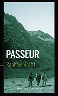 Passeur, Krafft, Raphaël