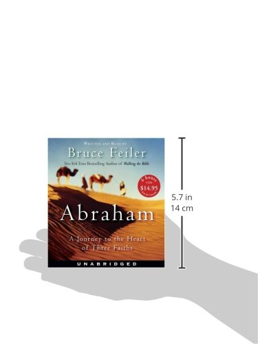 abraham a journey to the heart Click to read more about abraham: a journey to the heart of three faiths by bruce feiler librarything is a cataloging and social networking site for booklovers.
