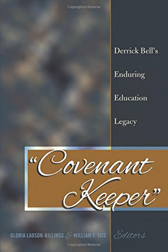 Books : «Covenant Keeper»: Derrick Bell's Enduring Education Legacy (Social Justice Across Contexts in Education)