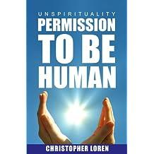 unSpirituality - Permission To Be Human