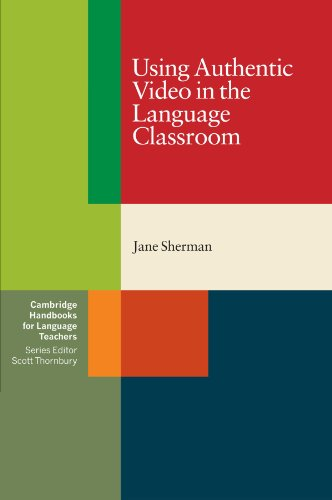 Using Authentic Video In Lang.Classroom
