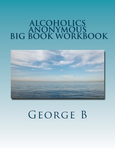 Alcoholics Anonymous Big Book Workbook: Working the for sale  Delivered anywhere in USA