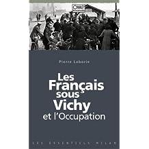 Français sous Vichy et l'Occupation  (Les)