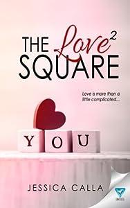 The Love Square by Jessica Calla (2016-01-05)