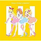 TVアニメ/データカードダス『アイカツオンパレード! 』挿入歌シングル「Sing a Song Sympathy!」