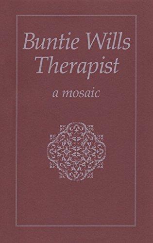 Buntie Wills Psychotherapist: A Mosaic