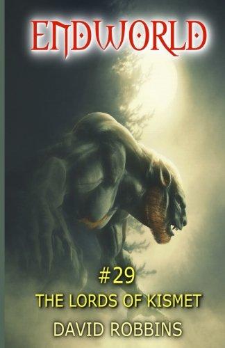Endworld #29 The Lords of Kismet (Volume 29)