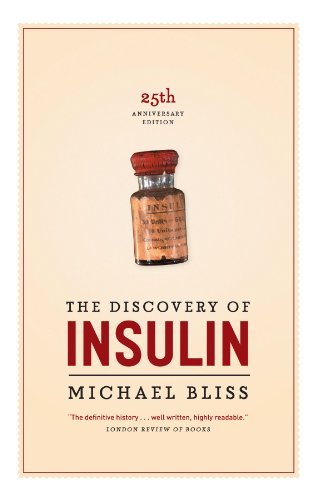 The Discovery of Insulin: Twenty-fifth Anniversary Edition