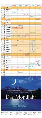 Das Mondjahr 2012: Familienkalender - Mit Fotos von Gerhard Eisenschink
