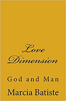 Love Dimension: God and Man