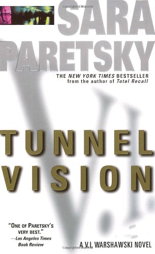Tunnel Vision by Sara Paretsky
