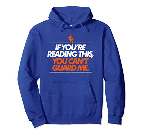 Unisex If You Are Reading This You Cant Guard Me Hoodie Medium Royal Blue