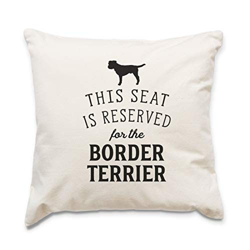 Border Terrier Dog Gift - Reserved for The Border Terrier Cushion Cover - Dog Gift Present Xmas Birthday