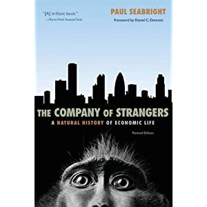 The Company of Strangers: A Natural History of Economic Life - Revised Edition
