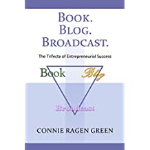 Book Blog Broadcast: The Trifecta of Entrepreneurial Success