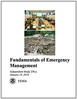 Fundamentals of Emergency Management IS240A (Professional Development Series) by [Independent Study, FEMA]