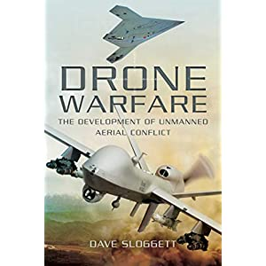 Drone Warfare: The Development of...
