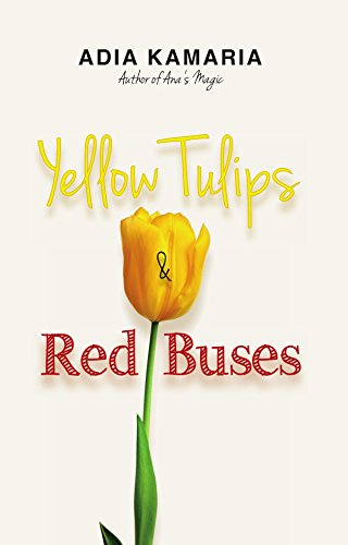 Yellow Tulips & Red Buses by [Kamaria, Adia]