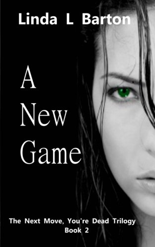 Download A New Game (The Next Move, You're Dead Trilogy) pdf