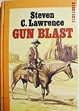 Gun Blast, Steven C. Lawrence, 0792703804