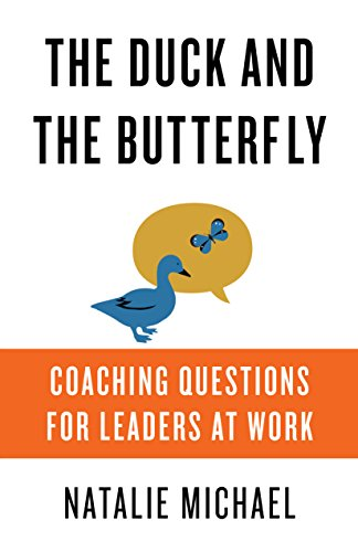 Amazon the duck and the butterfly coaching questions for the duck and the butterfly coaching questions for leaders at work by michael fandeluxe Gallery