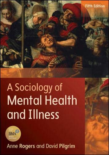 A Sociology Of Mental Health And Illness (Sociology Health Illness)