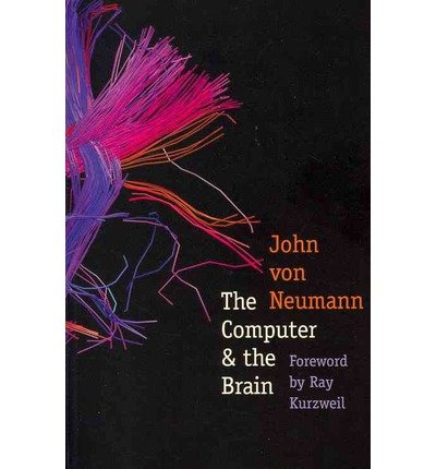 The Computer and the Brain (The Silliman Memorial Lectures Series)