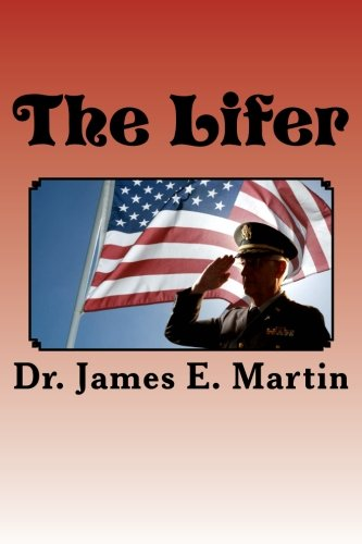 Download The Lifer: A Personal Memoir of my Military Career PDF ePub fb2 ebook