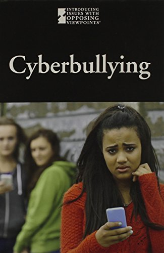 Cyber bullying (Introducing Issues with Opposing Viewpoints) by Greenhaven Press (Image #2)