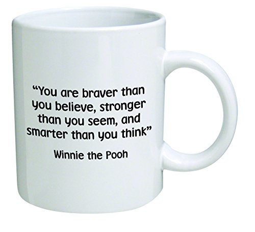 Funny Mug - You are braver than you believe, stronger than you seem - 11 OZ Coffee Mugs - Inspirational gifts and sarcasm - By A Mug To Keep TM ()