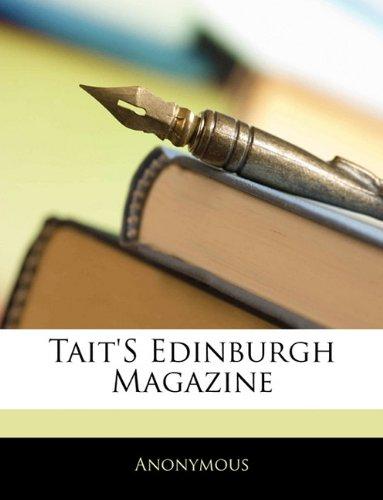 Read Online Tait's Edinburgh Magazine PDF