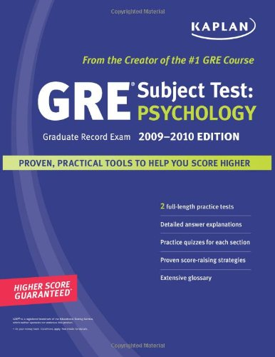 Kaplan GRE Subject Test: Psychology, 2009-2010 Edition