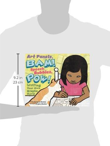 Art Panels, BAM! Speech Bubbles, POW!: Writing Your Own Graphic Novel (Writer's Toolbox)