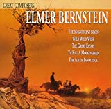 Great Composers: Elmer Bernstein (Film Score Compilation)