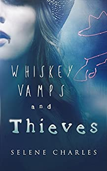 Whiskey, Vamps, and Thieves (Southern Vampire Detective Book 1) by [Charles, Selene]