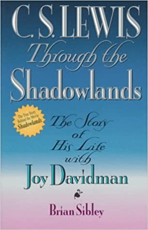 Descargar Libro Kindle C.s. Lewis: Through The Shadowlands Todo Epub