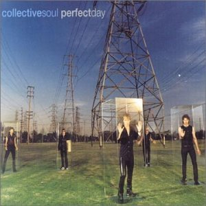 Collective Soul - Perfect Day - Zortam Music