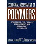 Ecological Assessment of Polymers, , 0442023286