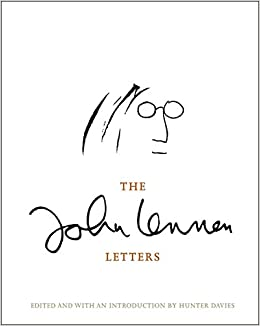 the john lennon letters hunter editor davies 9780297866343 amazoncom books