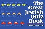 The Great Jewish Quiz Book, Barbara Spector, 082760260X